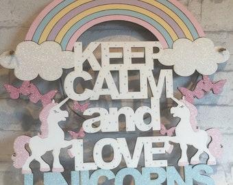 Keep Calm and Love Unicorns Sign