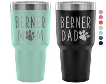 Berner Mom Tumbler, Personalized Bernese Mountain Dog Dad Mug, Dog Mom Dog Dad Insulated Tumbler, 30oz Engraved Tumbler, Dog Mom Gift