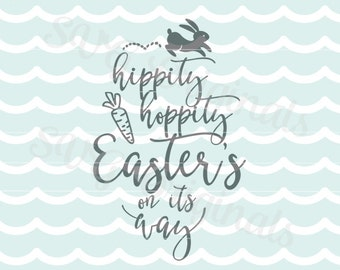 Easter Bunny SVG Hippity Hoppity Easter's on its Way SVG File. Many uses! Cricut Explore and more. Easter Bunny Carrot Hippity Hoppity SVG