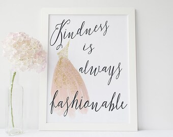 Kindness quote - Inspirational quote print - fashion print - typographic poster- life quotes - motivational poster