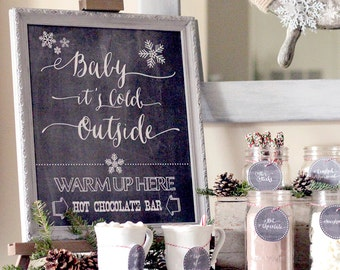 Baby it's Cold Outside - Hot Chocolate Bar Printable Kit
