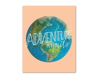 World Globe Print Handlettered Design 11x14 8x10 Moms, Dads and Grads Adventure Awaits - Art Print - Travel - Nursey Decor - Office Art