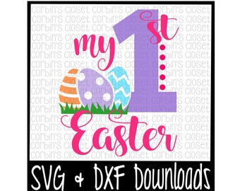 Easter SVG * My First Easter * Easter Eggs Cut File - DXF & SVG Files - Silhouette Cameo, Cricut