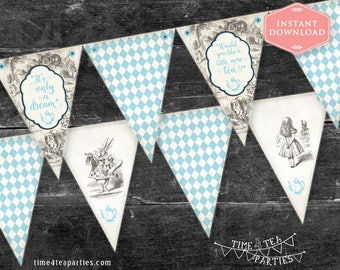 Blue Alice in Wonderland Tea Party Bunting Flags - Bridal Tea - Baby Shower - Kitchen Tea - High Tea - Birthday Tea party. Printable.