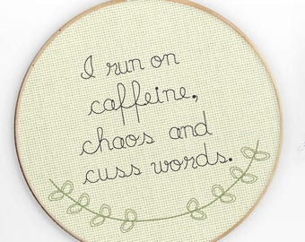 Funny Sarcastic Humorous Machine Embroidery Design Caffeine Chaos Cuss Words Instant Download 5x7 Hoop Pillow Wall Art Hoop Art