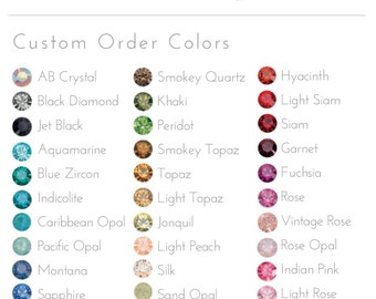 Crystal Custom Colors - Style #223, #224, #225, #228, #211, #216