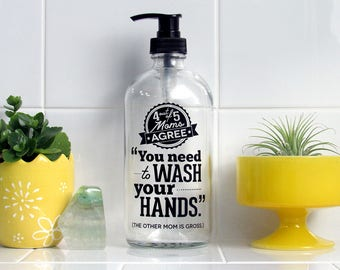 Moms Agree Soap Dispenser Screen Printed Glass Pump Bottle