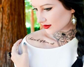 Fairest of Them All Script Tattoo