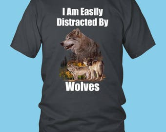 Wolf, Wolves T-Shirt, Easily Distracted, Wolf Art Design, Funny T-Shirt, Humorous T-Shirt, Kids Tee Shirt, Distracted Funny, T-Shirt
