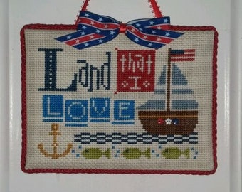 "Finished Cross Stitch ""Land that i Love"""