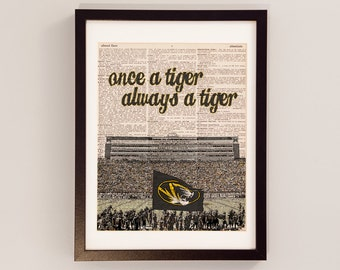 Mizzou Dictionary Art Print - Missouri Tigers Art - Faurot Field - Once A Tiger, Always a Tiger - University of Missouri - Columbia MO