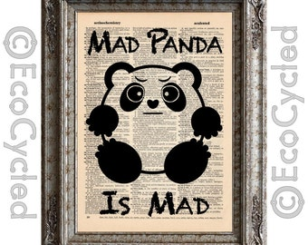 Mad Panda is Mad on Vintage Upcycled Dictionary Art Print Book Art Print Emotional Pandas book lover gift book lover art Panda Bear
