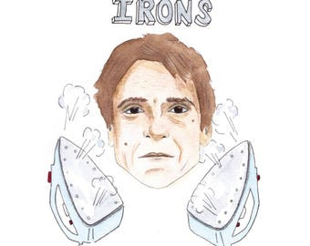 Jeremy's Irons Greeting Card