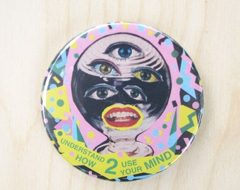 """pinback button 2.25""""  Understand How to Use Your Mind pinback button"""