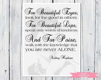 Audrey Hepburn quote: For beautiful eyes... 8x10 PDF Digital Download