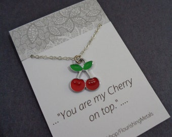 For her, Friendship Gift, Cute Gift, Cherry necklace, Cherry necklace pendant, Cherry jewelry, fruit necklace, Kitsch jewelry | Cherry Quote