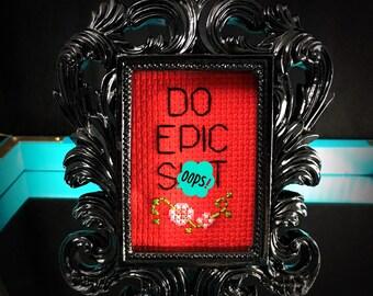 Mini Black Baroque Framed Cross Stitch - Do Epic Sh!t