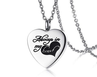 Always in my Heart Urn Necklace - Cremation Necklace for Ashes of Loved One or Pet, Memorial Jewelry, Keepsake Jewelry