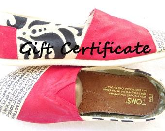 135  Gift Certificate Custom TOMS by Fruitful Feet