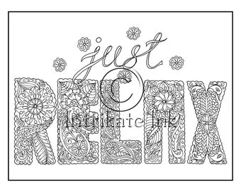 Motivational Colouring Page 6- Just Relax, Love, Doodle, Paisley, Instant Download, Printable, Motivation, Joy - Digital Download Only