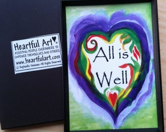 ALL IS WELL Inspirational Quote Motivational Print Yoga Meditation Spiritual Positive Thinking Friendship Heartful Art by Raphaella Vaisseau