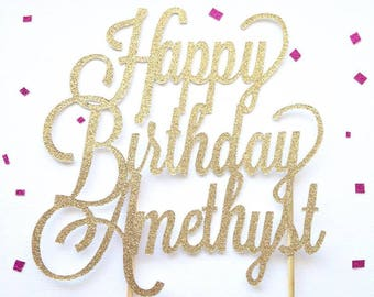 Happy Birthday Cake Topper - Custom Glitter Topper - Name Topper - Birthday Topper