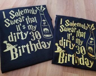 Birthday - Dirty Bday - Dirty Harry Potter Shirt - Tshirt - I Solemnly - Dirty