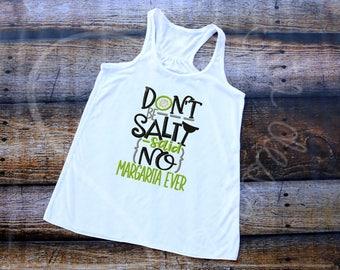 Don't Be Salty Margaritas Cinco de Mayo Embroidered Applique - Bella Racerback Tank Top - MADE TO ORDER