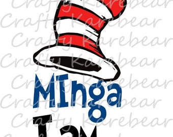 "Cat in the Hat ""TT I Am"" SVG Digital File"
