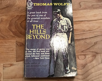 The Hills Beyond - Thomas Wolfe  - Vintage Paperback Book - Pyramid Books Edition