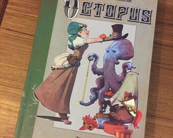 Dressing your octopus Book Softcover by Brian Kesinger