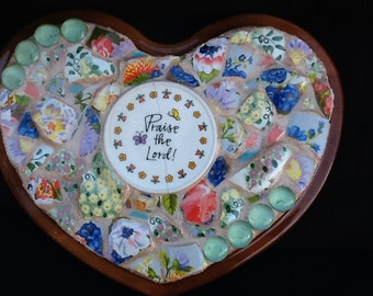 "Heart Mosaic Home Decor ""Praise the Lord""  OOAK Handmade Faith, Christian, Relious, Sister, Mothers Day, Easter, Housewarming, Wedding Gift"