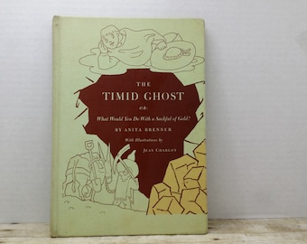 The Timid Ghost or What Would you do With a Sackful of Gold, 1966, Anita Brenner, Jean Charlot, vintage kids book