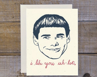 C-0806 Dumb & Dumber (Like You Uh-Lot) Card