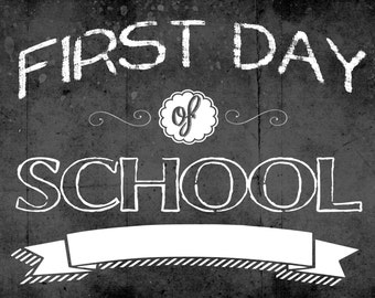 FIRST Day of School INSTANT Download