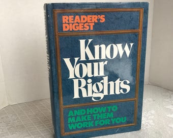 Reader's Digest Know Your Rights Book 1995 / Vintage Hardcover Book with Dust Jacket