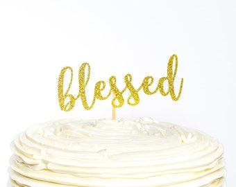 Blessed Cake Topper, Baptism Cake Topper, Christening Cake Topper, Blessing Day Cake Topper, Communion Day Cake Topper, Confirmation Cake