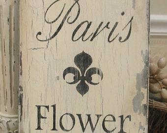 PARIS FLOWER MARKET, French Market sign, Paris apartment decor, country French garden sign, cottage chic decor, rustic Paris sign