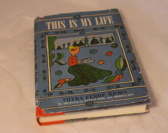 This is My Life by Thyra Ferre Bjorn