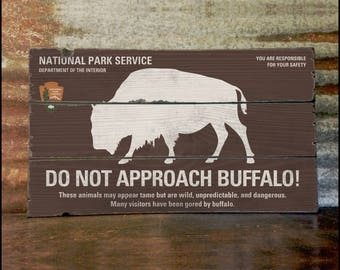 Buffalo Warning Sign, Handcrafted Rustic Wood Sign, National & State Parks, Mountain Decor for Home and Cabin, 3170