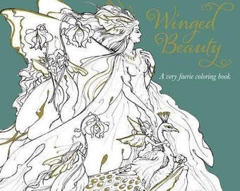 Winged Beauty - A very faerie coloring book for adult