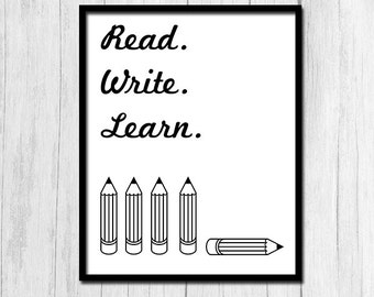 """Gift for Teacher Classroom Poster """"Read Write Learn"""" Classroom Decor Digital Download Reading Poster Writing Poster Instant Download"""