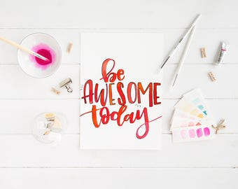 Be Awesome today print