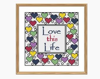 Cross stitch pattern, Modern cross stitch - LOVE THIS LIFE cross stitch chart - Downloadable Pdf