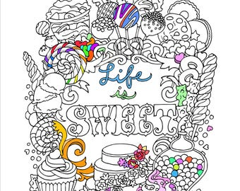 Printable Life is Sweet Coloring Page