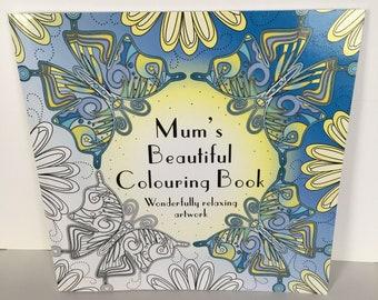 Mum's Beautiful Colouring Book