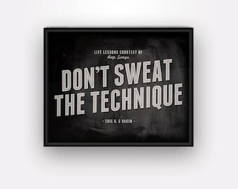 Don't Sweat Rap Song 11x14 Wall Art Print Typography Black White Music Quote Eric B Rakim 90s Hip Hop 11 x 14