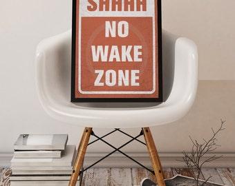 No Wake Zone Print Orange 8x10 or 11x14 Nursery or Teen Room Decor