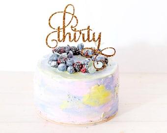 Thirty Cake Topper Birthday Cake Topper 30th Birthday Cake Topper Thirtieth Cake Topper Age Topper