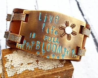 Leather Cuff, Wide Leather Cuff, Statement Cuff, Live Life in Full Bloom, Inspirational Bracelet, Leather Bracelet, Womens Gift, Unique Cuff